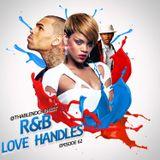 R&B Love Handles (All New R&B) Episode #62