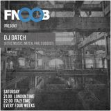 Dj Datch at Fnoob Techno Radio (February)