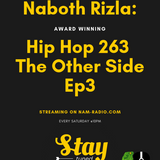 Naboth RIZLA - Hip Hop 263 The Other Side Ep3