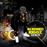 DJ ROMEO KIGZ CLUB MIX EP5 {1 CORNER} www.psmdjservice.co.uk 07428640413