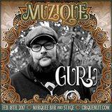 Guru live at Cirque De La Nuit presents Muzique