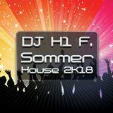 H1 F. - SommerHouse 2K18