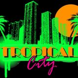 Tropical City