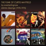 THE FUNK OF CURTIS MAYFIELD...