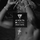 A Volta - BLCKDMNDS Mixtape