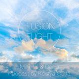 Minimal & Deep - Fusion Flight Podcast by Kostya Outta