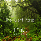 The Silent Forest - Chillstep Mix