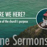 Why Are We Here?  Worship & Prayer