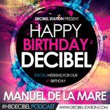 MANUEL DE LA MARE (Happy Birthday Decibel)