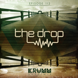 The Drop 112 | Ft Krumm