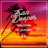 Fran Deeper - WALKING TO SUNSET - Spa In Disco Exclusive Mix