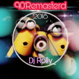 90'Remastered by Dj Rolly