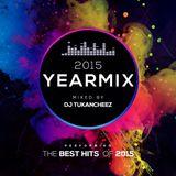 DJ Tukancheez - Yearmix 2015