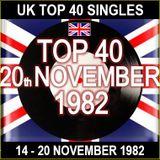 UK TOP 40 14-20 NOVEMBER 1982