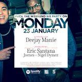 Deejay Manie LiveSet no. 2 @ Monday 23-01-17 (R&B x HIP HOP x CLASSICS x 2STEP)