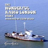 The Radio London (Big L) Story - Narrated by Keith Skues