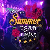 Matt Size Present Tsar Folie's Summer 2K14