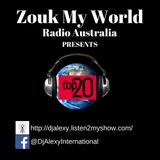 August's Hottest 20 Zouk Tracks - Official DJ Alexy Mixtape for Zouk My World Radio