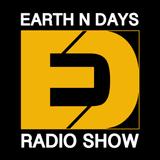 EARTH N DAYS RADIO SHOW #001