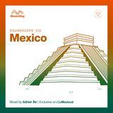 Soundscape 012: Adrian Be (México)