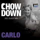 Chow Down : 065 : Guest Mix : CARLÖ