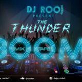 The thunder boom mixtape by Dj ROO ROBERT