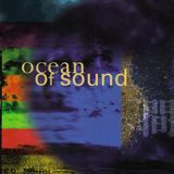 #33 Ocean of Sound