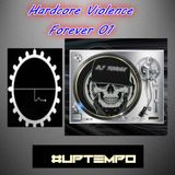 Hardcore Violence Forever 01 by DJ TORAX