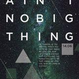 It Ain't No Big Thing #1