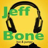 DJ JEFF BONE - Hot & Pumpy Mix