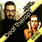 Dario Trapani - Deaf Therapy Ep#12 (Special Guest Kiki Doll)