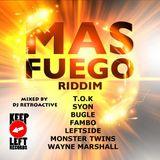 DJ RetroActive - Mas Fuego Riddim Mix - October 2011
