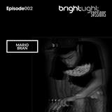#002 BrightLight Sessions with Mario Bran