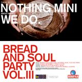 Bread & Soul Party Vol. III - 2018.09.17 - DJs Alex Attias and Franco Fusari