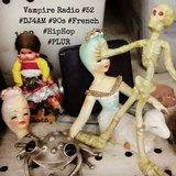 Vampire Radio #52 #90s #French #HipHop #Plur #Underground #SF #Mission #Thc