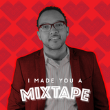 019 I Made You A Mixtape - J Kwest
