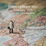 FRANCOPHONE MIX BY NITZAN ENGELBERG - FEBRUARY 2018