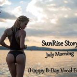 AnTaNy - Sunrise Story From July Morning (Happy B-Day Vocal For Yuri)