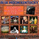 178- Blue Moon Kentucky (5 Mayo 2019)