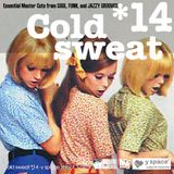 Cold sweat 14 -y space select