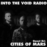 Into The Void Radio - The Summer Of Doom: Guest DJ Cities Of Mars