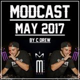 MODCAST MAY 2017 by C'DREW