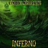 Kambion & Master Kong: Inferno