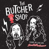 EP 87: The Butcher Shop - Oct 10 2019 - David Lee Roth's Birthday