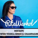 Rita Warhol - Wine, Vodka, Rhum & Champagne Night