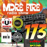 More Fire Radio Show #173 Week of May 7th 2018 with Crossfire from Unity Sound