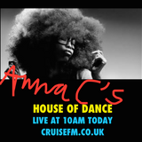 Funky Soulful House and Disco mixed and presented LIVE by Anna C and The House of Dance- Cruise FM