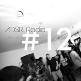 ADSR Radio #12 - Left Field Electronica