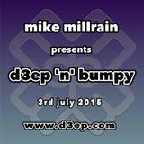 D3EP 'N' BUMPY - live broadcast 3rd July '15