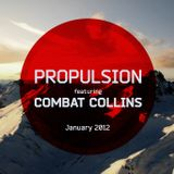 Propulsion feat. Combat Collins - Drum & Bass Jan 2012
